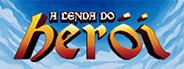 A Lenda do Herói - O Herói desta Canção