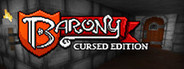 Barony: Cursed Edition