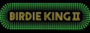 Birdie King 2