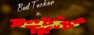 Bud Tucker in Double Trouble