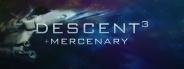 Descent 3 + Mercenary