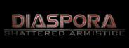 Diaspora: Shattered Armistice