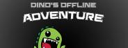 Dino's Offline Adventure