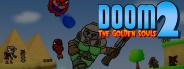 Doom: The Golden Souls 2