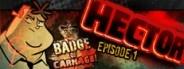 Hector: Badge of Carnage – Episode 1: We Negotiate with Terrorists