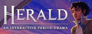 Herald: An Interactive Period Drama - Book I & II