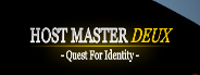 Host Master Deux: Quest for Identity