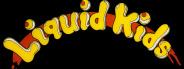 Liquid Kids