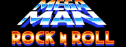Megaman: Rock N Roll