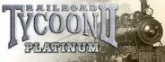 Railroad Tycoon 2: Platinum