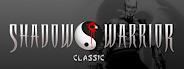 Shadow Warrior Classic