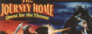 The Journey Home: Quest for the Throne