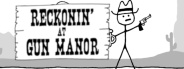 West of Loathing: Reckonin' at Gun Manor
