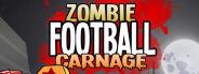 Zombie Football Carnage