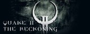 Quake 2: The Reckoning